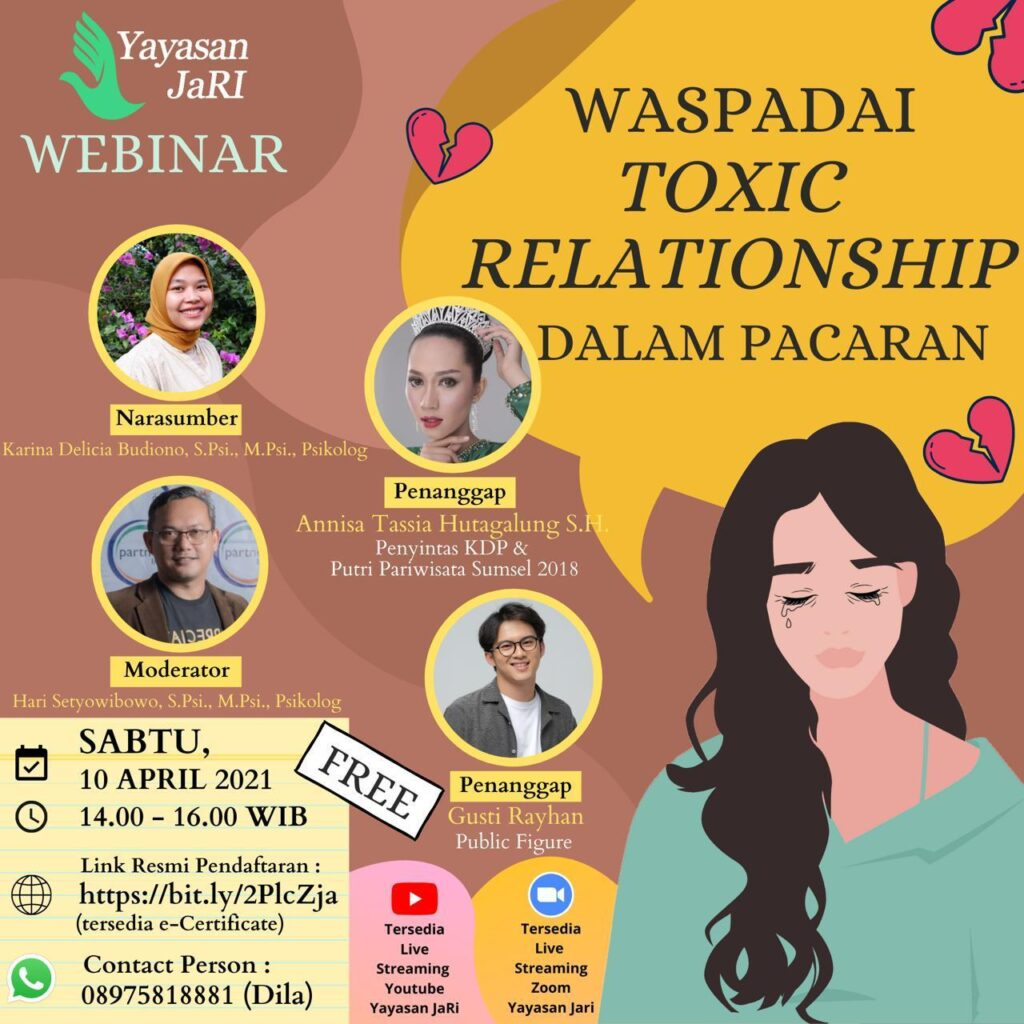"Webinar Yayasan JaRI Proudly Present ""WASPADAI TOXIC RELATIONSHIP DALAM PACARAN"""